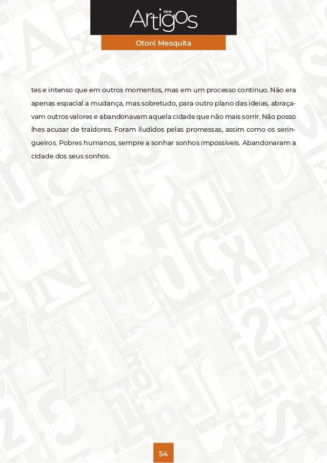 Série Otoni Mesquita 54 tes e intenso que em outros momentos, mas em um processo contínuo. Não era apenas espacial a mudan...