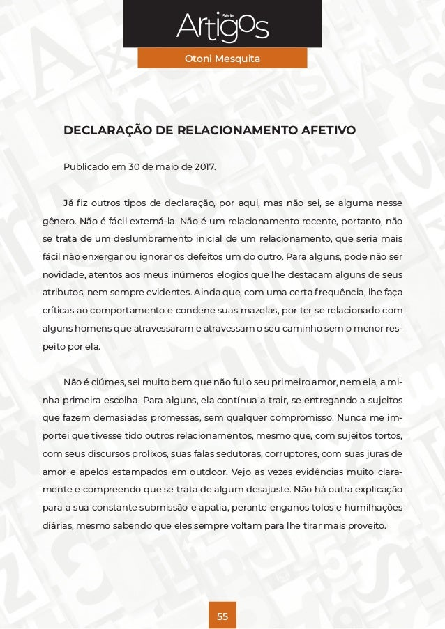 Série Otoni Mesquita 55 DECLARAÇÃO DE RELACIONAMENTO AFETIVO Publicado em 30 de maio de 2017. Já fiz outros tipos de decla...