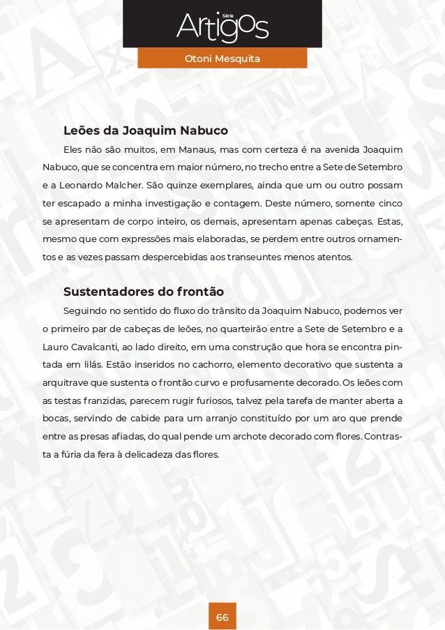 Série Otoni Mesquita 66 Leões da Joaquim Nabuco Eles não são muitos, em Manaus, mas com certeza é na avenida Joaquim Nabuc...