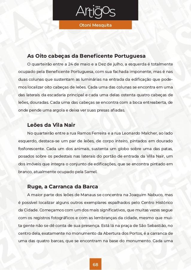 Série Otoni Mesquita 68 As Oito cabeças da Beneficente Portuguesa O quarteirão entre a 24 de maio e a Dez de julho, a esqu...
