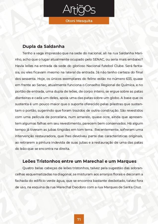 Série Otoni Mesquita 71 Dupla da Saldanha Tenho a vaga impressão que na sede do nacional, ali na rua Saldanha Mari- nho, a...