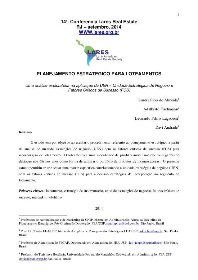 14ª. Conferencia Lares Real Estate PLANEJAMENTO ESTRATEGICO PARA LOTEAMENTOS Uma análise exploratória na aplicação de UEN ...