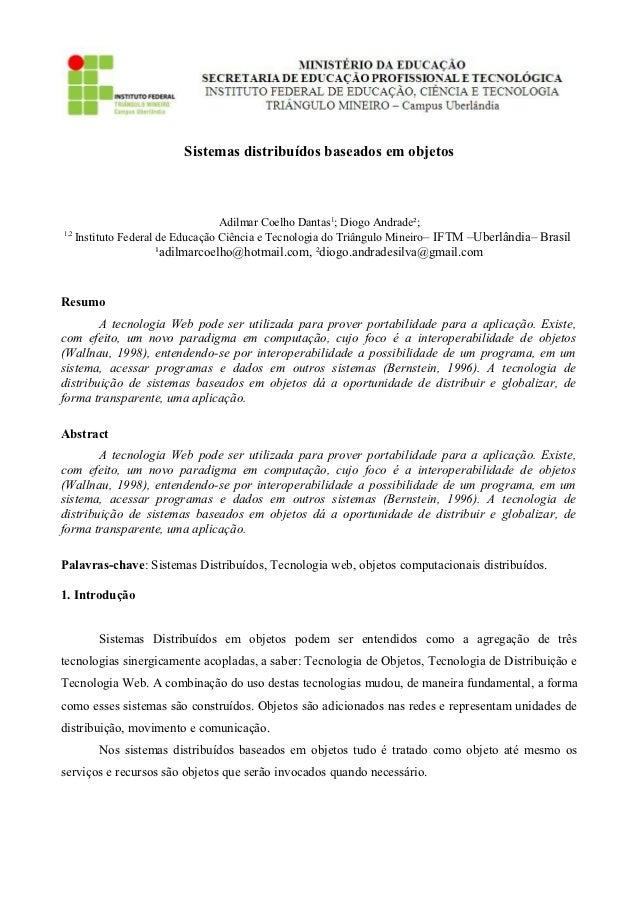 Sistemas distribuídos baseados em objetos                                  Adilmar Coelho Dantas1; Diogo Andrade²;1,2    I...