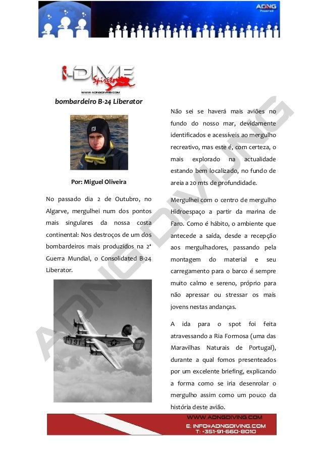 bombardeiroB‐24Liberator    Por:MiguelOliveira  No passado dia 2 de Outubro, no Algarve, me...