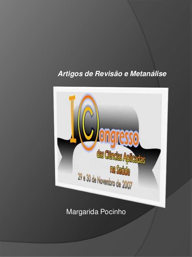 Artigos de Revisão e Metanálise  Margarida Pocinho