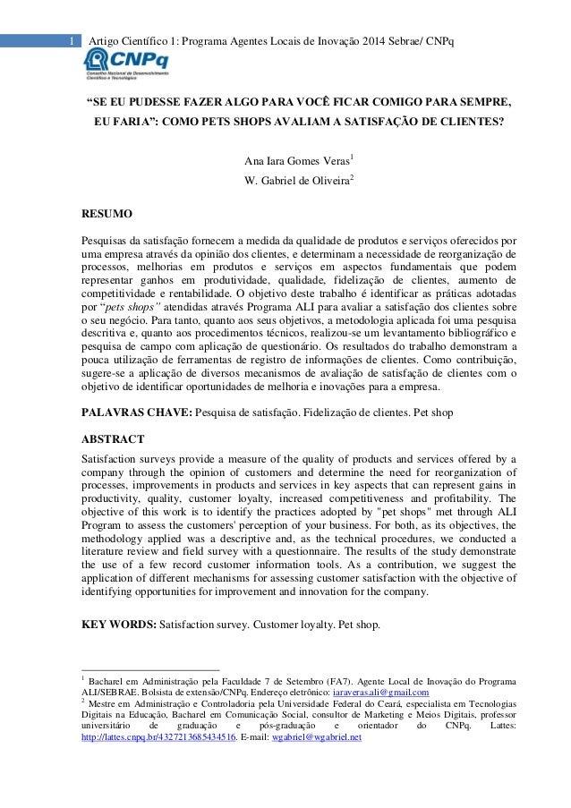 """1 Artigo Científico 1: Programa Agentes Locais de Inovação 2014 Sebrae/ CNPq """"SE EU PUDESSE FAZER ALGO PARA VOCÊ FICAR COM..."""