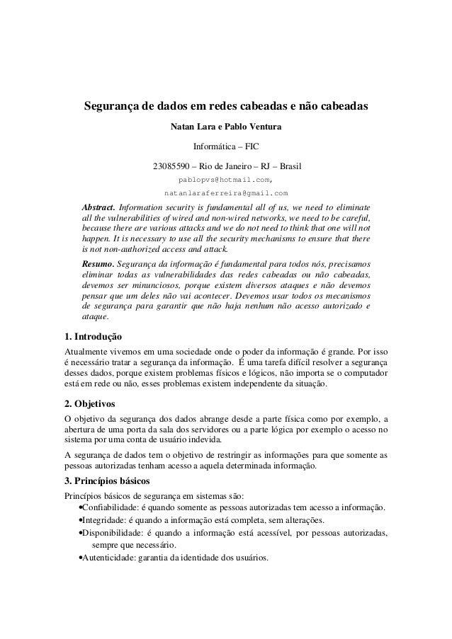 Segurança de dados em redes cabeadas e não cabeadas Natan Lara e Pablo Ventura Informática – FIC 23085590 – Rio de Janeiro...
