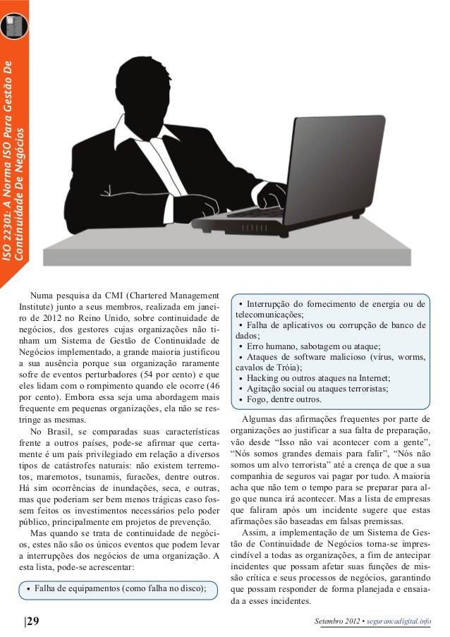 ISO 22301: A Norma ISO Para Gestão De Continuidade De Negócios Numa pesquisa da CMI (Chartered Management Institute) junto...