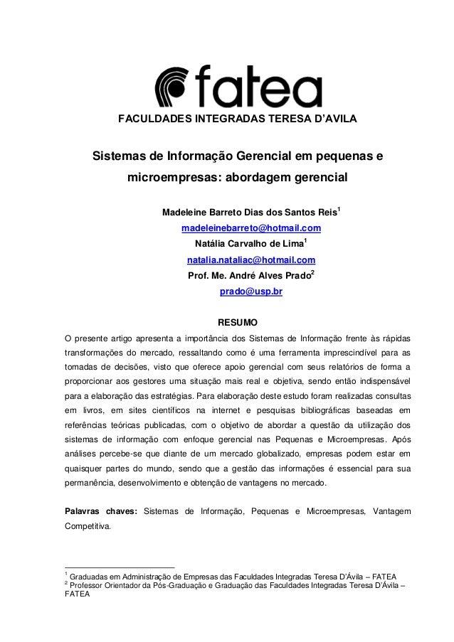 FACULDADES INTEGRADAS TERESA D'AVILA Sistemas de Informação Gerencial em pequenas e microempresas: abordagem gerencial Mad...
