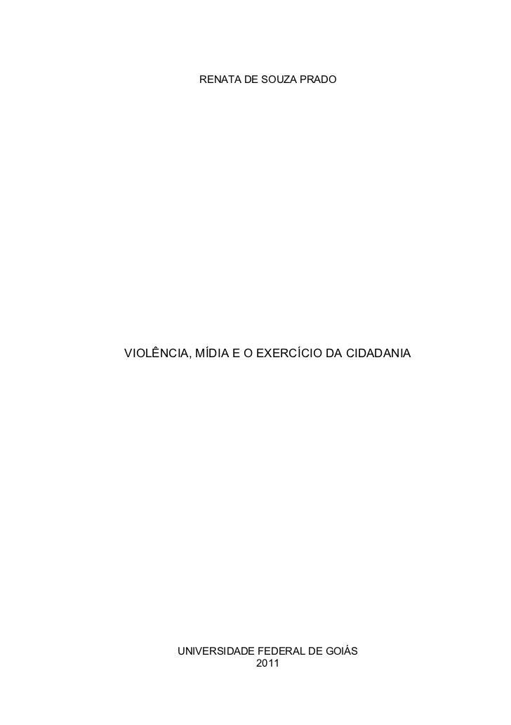 Violência, Mídia e o Exercício da Cidadania.