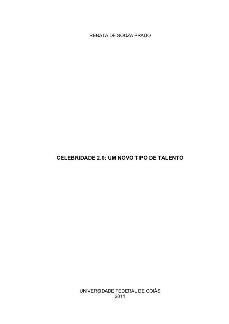 Celebridade 2.0: um novo tipo de talento