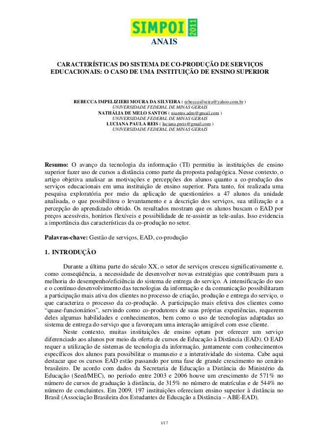 ANAIS CARACTERÍSTICAS DO SISTEMA DE CO-PRODUÇÃO DE SERVIÇOS EDUCACIONAIS: O CASO DE UMA INSTITUIÇÃO DE ENSINO SUPERIOR  RE...