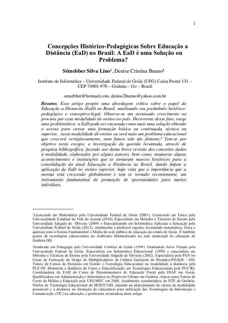 1        Concepções Histórico-Pedagógicas Sobre Educação a        Distância (EaD) no Brasil: A EaD é uma Solução ou       ...