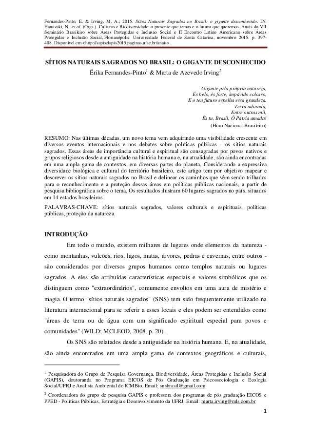 Fernandes-Pinto, E. & Irving, M. A.; 2015. Sítios Naturais Sagrados no Brasil: o gigante desconhecido. IN: Hanazaki, N., e...