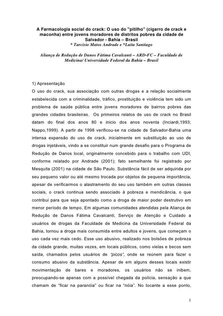 """A Farmacologia social do crack: O uso do """"pitilho"""" (cigarro de crack e    maconha) entre jovens moradores de distritos pob..."""