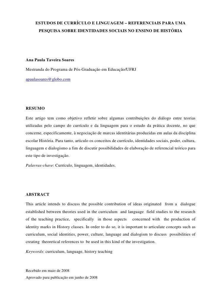 ESTUDOS DE CURRÍCULO E LINGUAGEM – REFERENCIAIS PARA UMA       PESQUISA SOBRE IDENTIDADES SOCIAIS NO ENSINO DE HISTÓRIAAna...