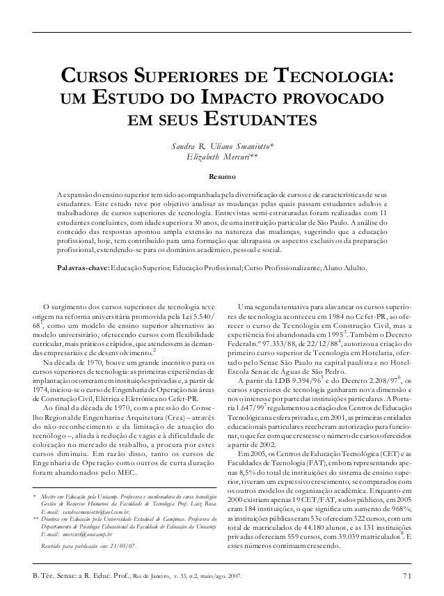CURSOS SUPERIORES DE TECNOLOGIA:            UM ESTUDO DO IMPACTO PROVOCADO                  EM SEUS ESTUDANTES            ...