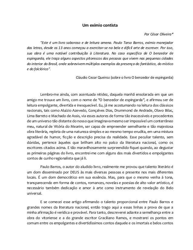 """Um exímio contista Por César Oliveira* """"Este é um livro saboroso e de leitura amena. Paulo Tarso Barros, exímio manejador ..."""