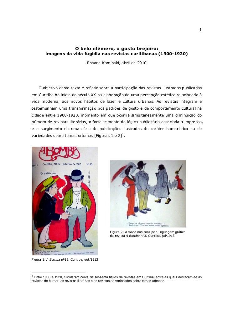 1                            O belo efêmero, o gosto brejeiro:         imagens da vida fugidia nas revistas curitibanas (1...