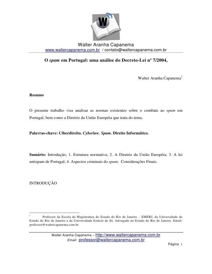 Walter Aranha Capanema          www.waltercapanema.com.br / contato@waltercapanema.com.br         O spam em Portugal: uma ...