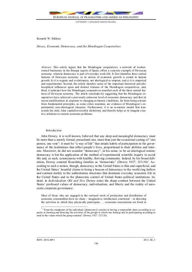 EUROPEAN JOURNAL OF PRAGMATISM AND AMERICAN PHILOSOPHY COPYRIGHT © 2009ASSOCIAZIONE PRAGMA  Kenneth W. Stikkers  Dewey, Ec...