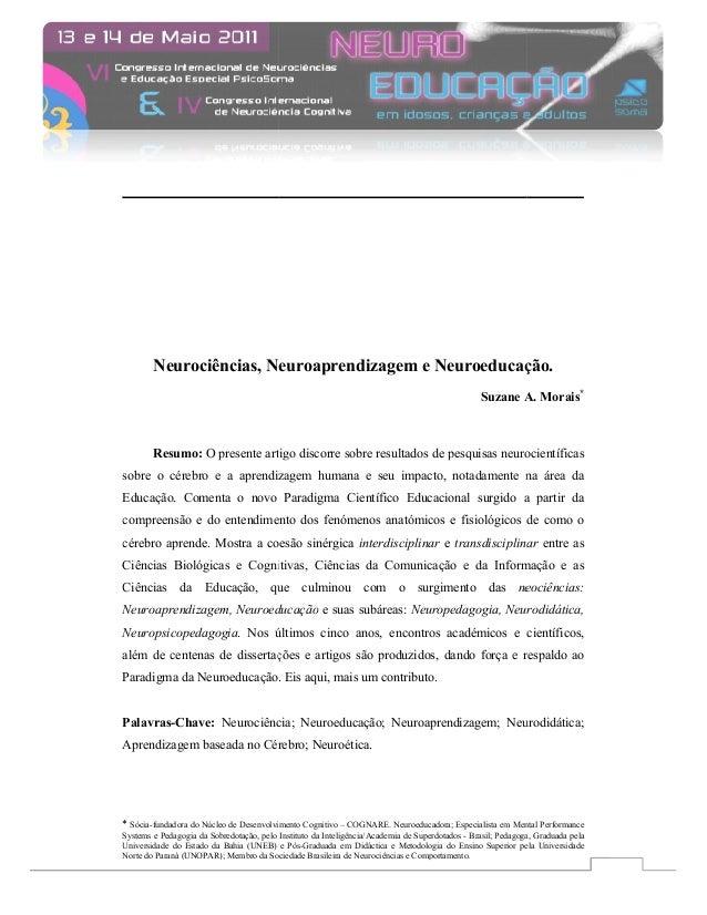 eurociências, euroaprendizagem e euroeducação euroeducação. Suzane A. Morais*  Resumo: O presente artigo discorre sobre re...