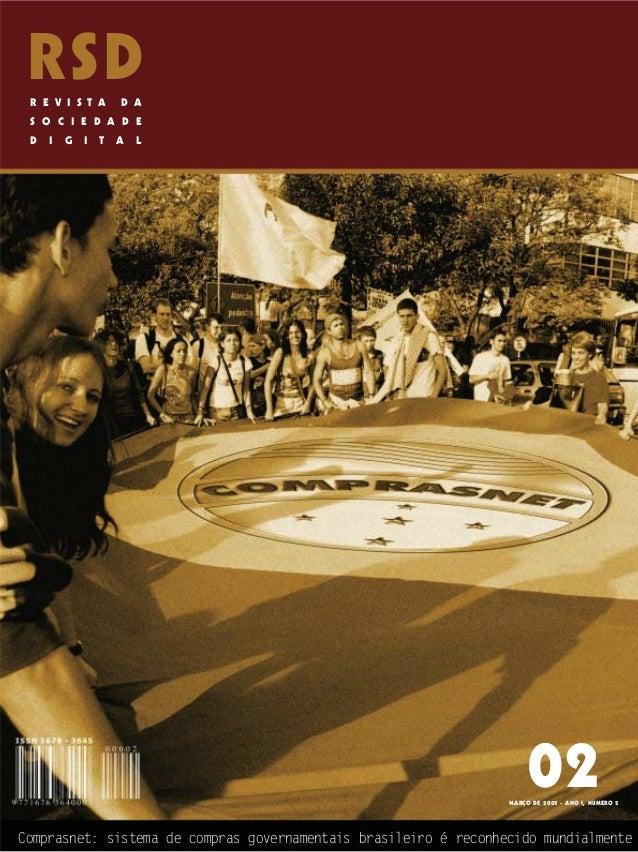 MARÇO DE 2002 - ANO I, NÚMERO 2 Comprasnet: sistema de compras governamentais brasileiro é reconhecido mundialmente R E V ...