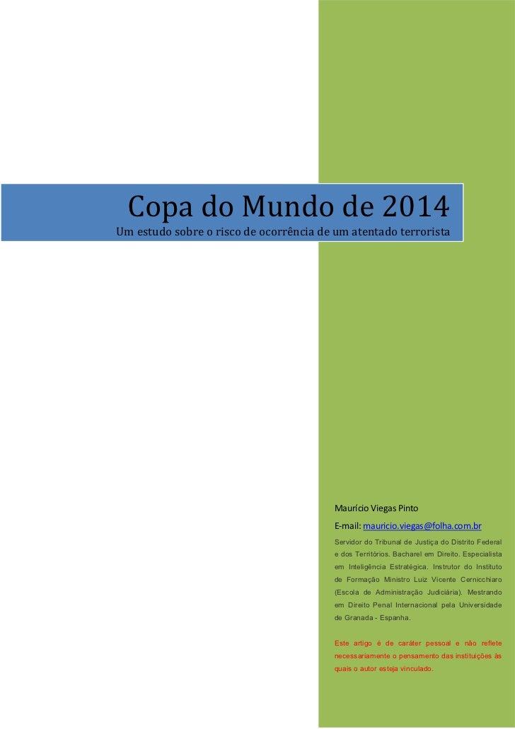 Copa do Mundo de 2014Um estudo sobre o risco de ocorrência de um atentado terrorista                                      ...