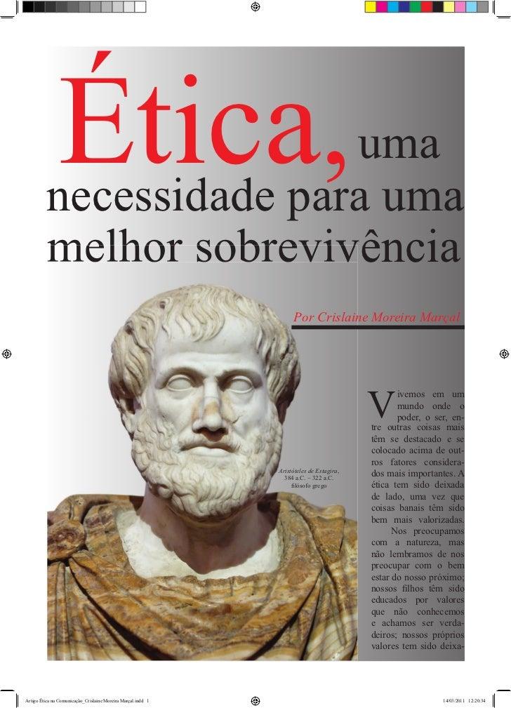 Ética,   uma         necessidade para uma         melhor sobrevivência                                                    ...