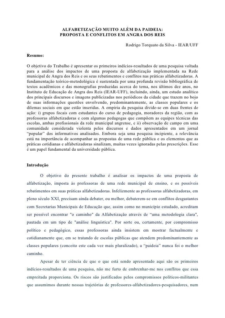 ALFABETIZAÇÃO MUITO ALÉM DA PAIDEIA:                     PROPOSTA E CONFLITOS EM ANGRA DOS REIS                           ...
