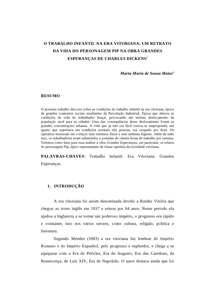 O TRABALHO INFANTIL NA ERA VITORIANA: UM RETRATO         DA VIDA DO PERSONAGEM PIP NA OBRA GRANDES                   ESPER...