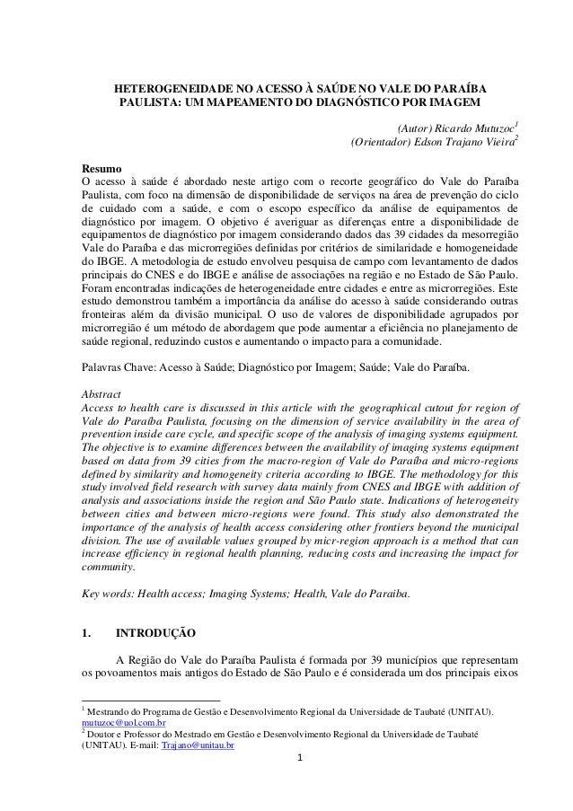 HETEROGENEIDADE NO ACESSO À SAÚDE NO VALE DO PARAÍBA        PAULISTA: UM MAPEAMENTO DO DIAGNÓSTICO POR IMAGEM             ...