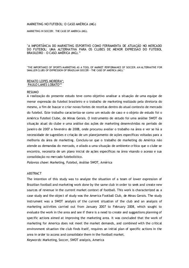 """MARKETING NO FUTEBOL: O CASO AMÉRICA (MG)MARKETING IN SOCCER: THE CASE OF AMERICA (MG).""""A IMPORTÂNCIA DO MARKETING ESPORTI..."""