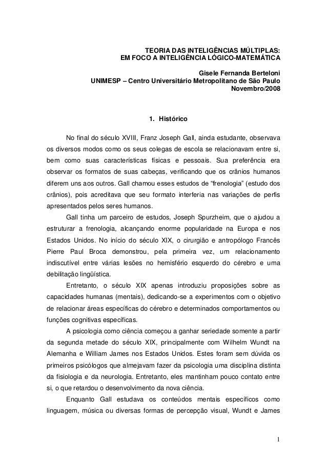 TEORIA DAS INTELIGÊNCIAS MÚLTIPLAS:                           EM FOCO A INTELIGÊNCIA LÓGICO-MATEMÁTICA                    ...