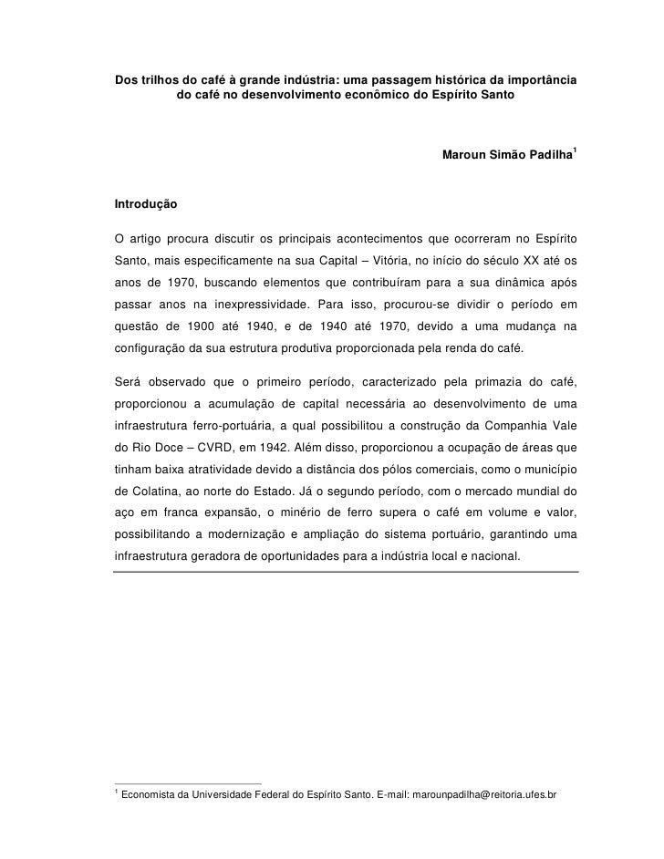 Dos trilhos do café à grande indústria: uma passagem histórica da importância           do café no desenvolvimento econômi...