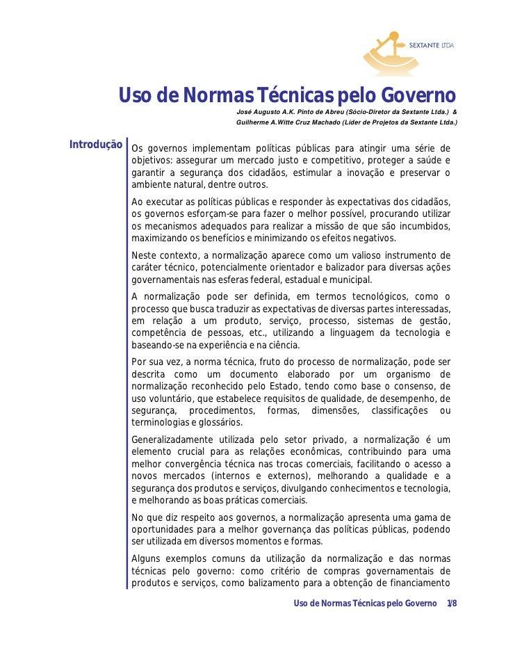 Uso de Normas Técnicas pelo Governo                                    José Augusto A.K. Pinto de Abreu (Sócio-Diretor da ...