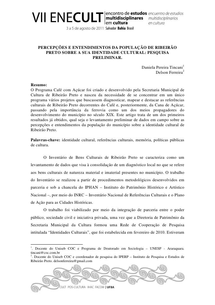 PERCEPÇÕES E ENTENDIMENTOS DA POPULAÇÃO DE RIBEIRÃO       PRETO SOBRE A SUA IDENTIDADE CULTURAL: PESQUISA                 ...