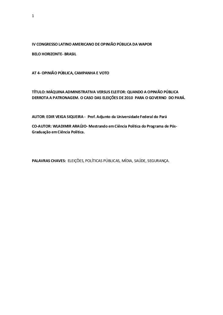 1IV CONGRESSO LATINO AMERICANO DE OPINIÃO PÚBLICA DA WAPORBELO HORIZONTE- BRASILAT 4- OPINIÃO PÚBLICA, CAMPANHA E VOTOTÍTU...