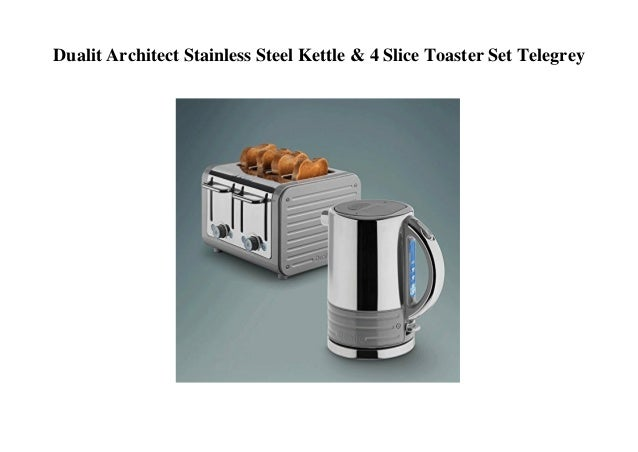 b62784c7acc1 Dualit Architect Stainless Steel Kettle & 4 Slice Toaster Set Telegr…