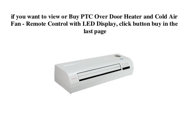 PTC Over Door Heater And Cold Air Fan   Remote Control With LED Display