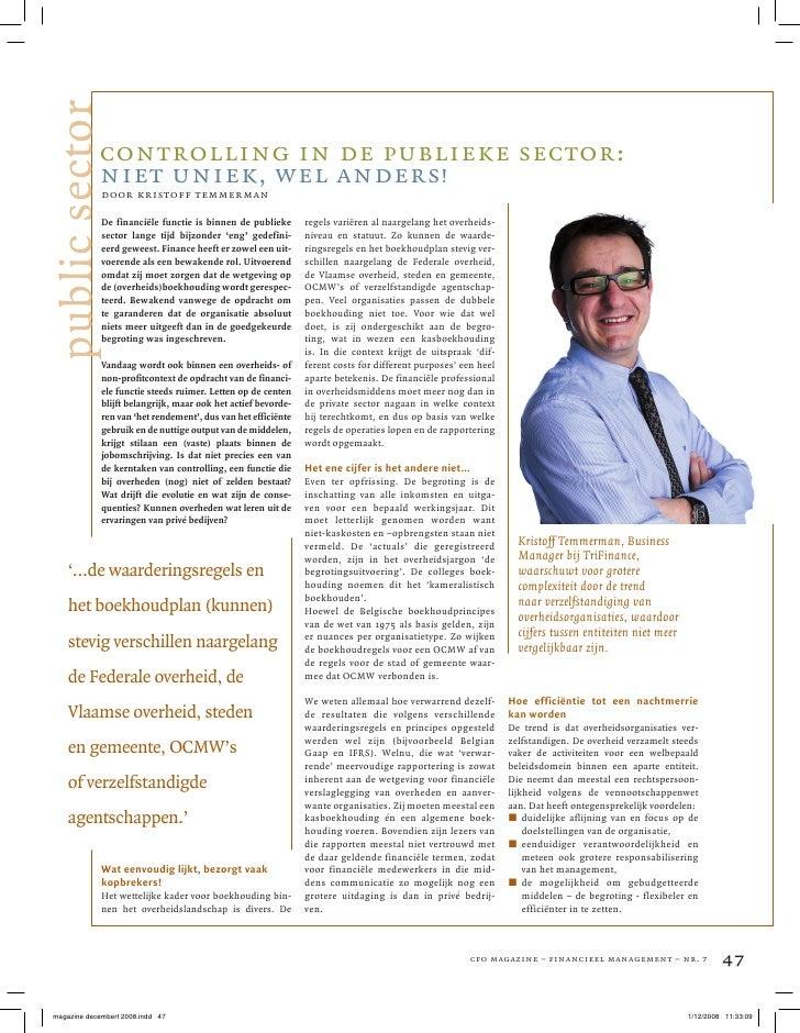 k!     public sector                    controlling in de publieke sector:                    niet uniek, wel anders!     ...
