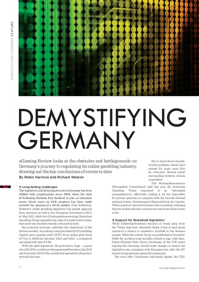 www.egrmagazine.com34 DEMYSTIFYINGGERMANYFEATURE Long-lasting challenges The regulatory and licensing process in Germany h...