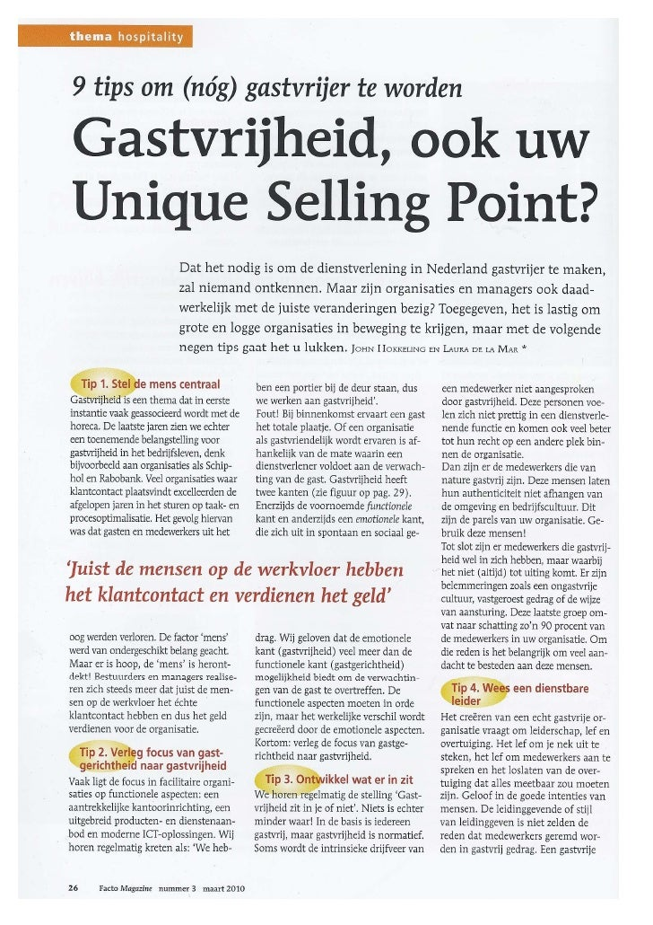 1 discuss the unique selling point of Products and services are two closely aligned concepts, and, in fact, most products have an element of service in them for example, a car buyer now buys a comprehensive bundle of service benefits, in addition to the tangible components of the car 1.
