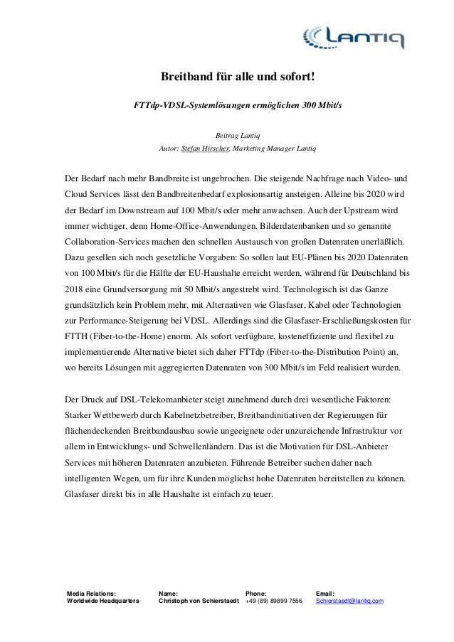 Media Relations:  Worldwide Headquarters  Name:  Christoph von Schierstaedt  Phone:  +49 (89) 89899 7556  Email:  Schierst...