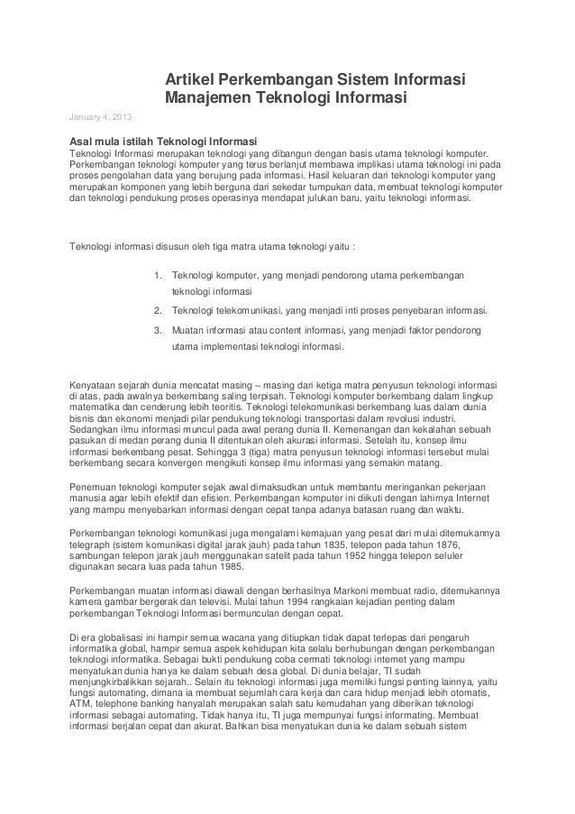 Artikel Perkembangan Sistem Informasi                      Manajemen Teknologi InformasiJanuary 4, 2013Asal mula istilah T...