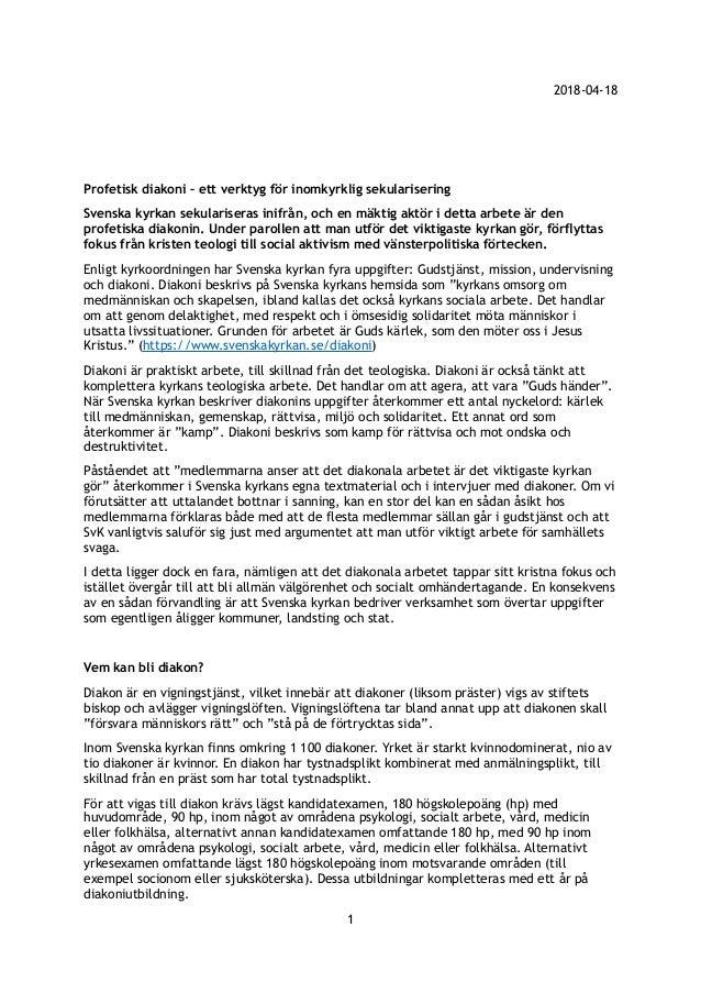 2018-04-18 Profetisk diakoni – ett verktyg för inomkyrklig sekularisering Svenska kyrkan sekulariseras inifrån, och en mäk...