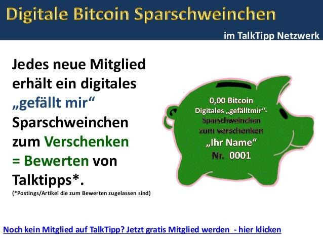 """im TalkTipp Netzwerk Jedes neue Mitglied erhält ein digitales """"gefällt mir"""" Sparschweinchen zum Verschenken = Bewerten von..."""