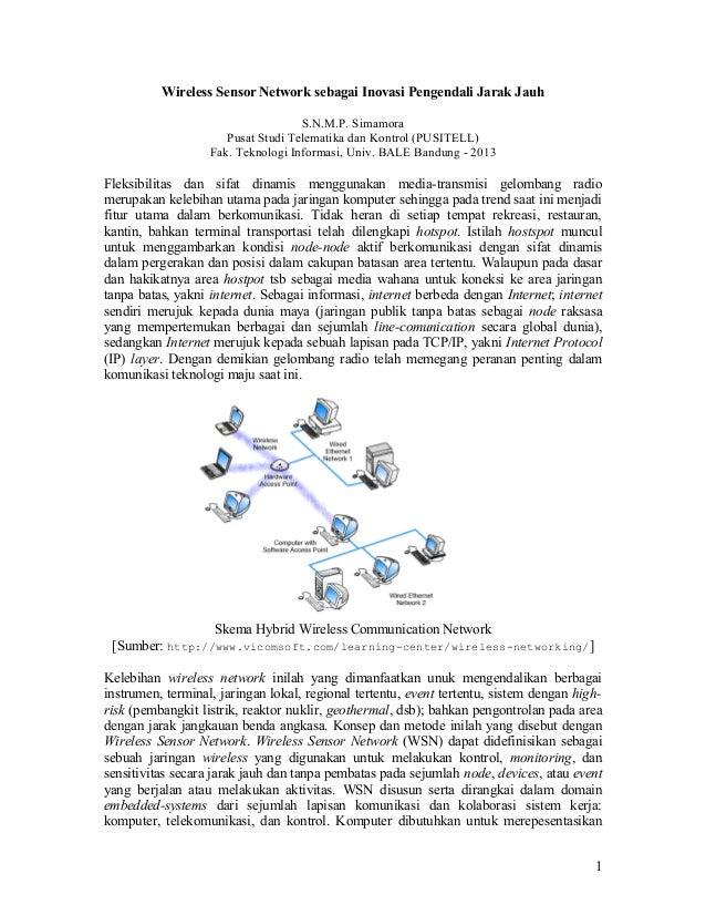 Wireless Sensor Network sebagai Inovasi Pengendali Jarak Jauh S.N.M.P. Simamora Pusat Studi Telematika dan Kontrol (PUSITE...