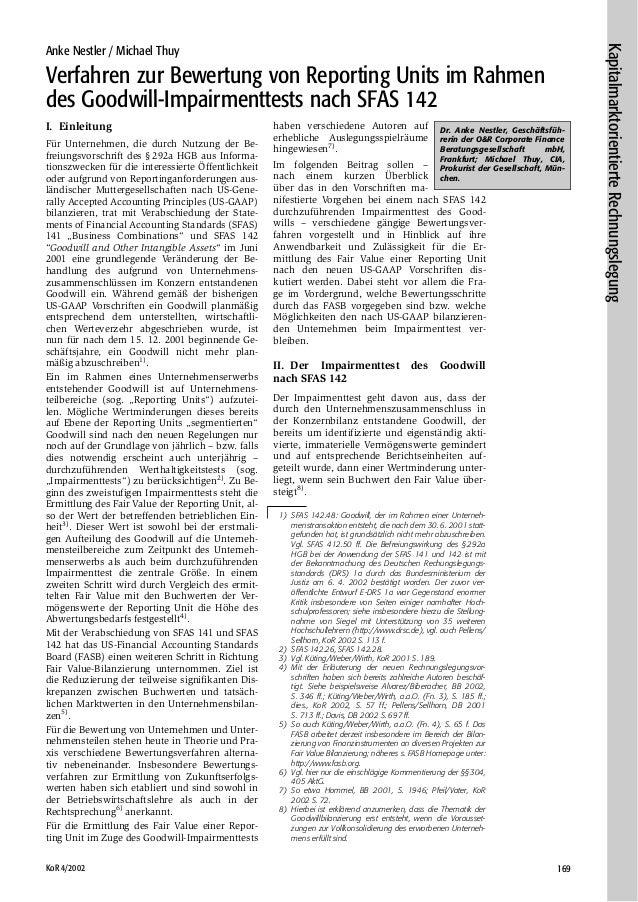 KoR 4/2002 169 Anke Nestler / Michael Thuy Verfahren zur Bewertung von Reporting Units im Rahmen des Goodwill-Impairmentte...
