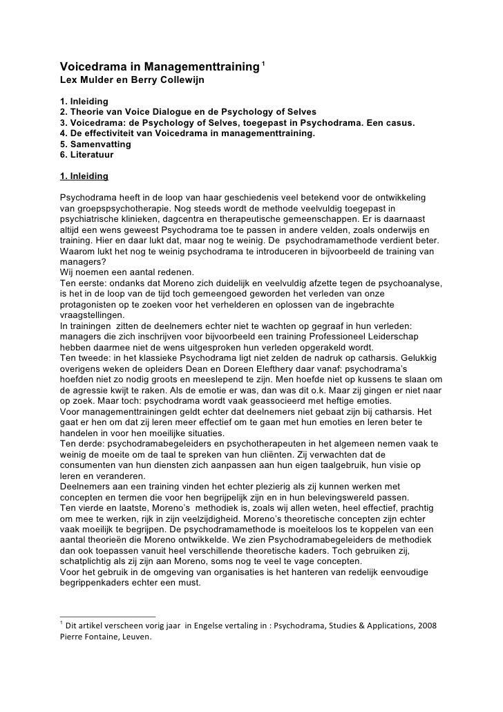Voicedrama in Managementtraining 1 Lex Mulder en Berry Collewijn  1. Inleiding 2. Theorie van Voice Dialogue en de Psychol...
